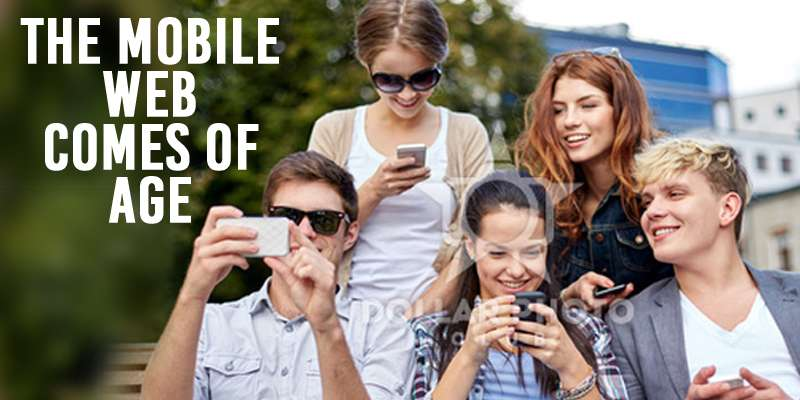 The Mobile Web Comes of Age