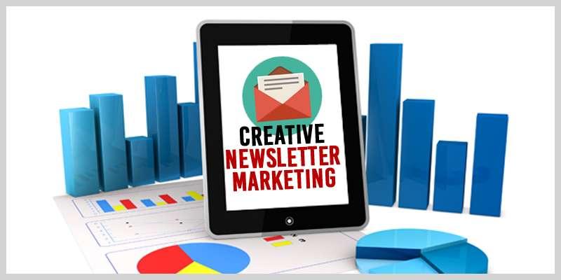 Creative Newsletter Marketing