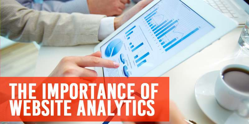 The Importance of Website Analytics