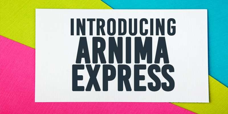 Introducing Arnima Express
