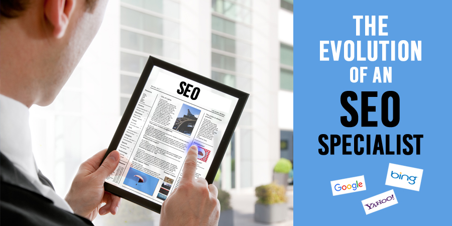 The Evolution of an SEO Specialist