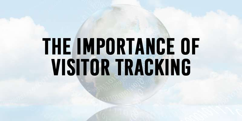 Arnima-The-importance-of-Visitor-Tracking
