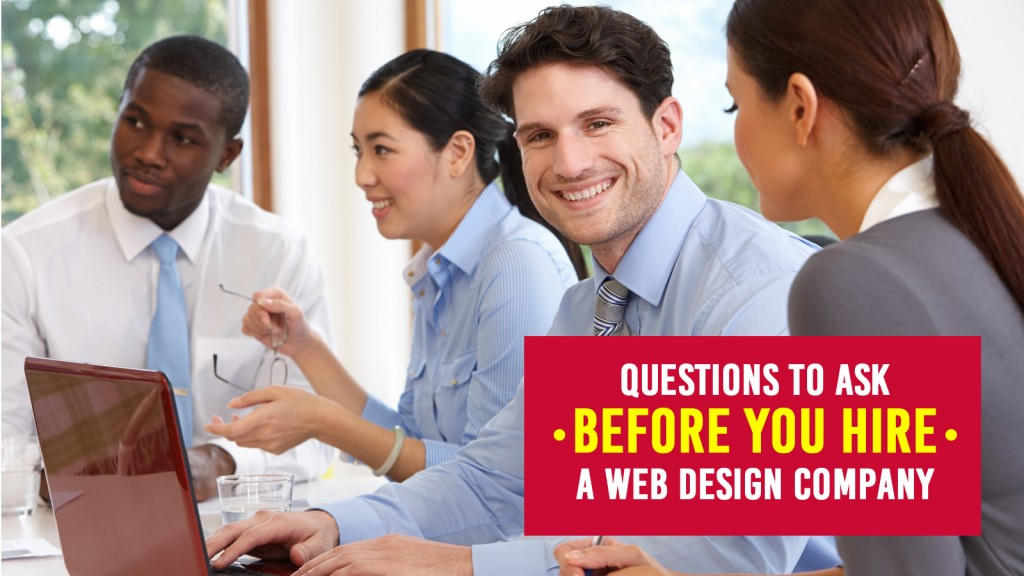 Questions to Ask Before You Hire a Web Design Company